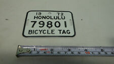 Rare Vintage bicycle license plate TAG Honolulu Hawaii 1972  3 1/2 x 2 1/2""