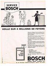 PUBLICITE ADVERTISING  1963   BOSCH   SERVICE   réfrigérateur