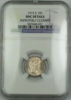 1915-S Barber Silver Dime NGC UNC Details Improperly Cleaned (Better Coin) RF