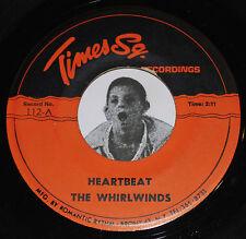 RARE Doo Wop 45~The WHIRLWINDS-Heartbeat/De Jan & Elgins-That's My Girl~Times Sq