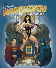 DC COMICS VARIANT COVERS: COMPLETE VISUAL HISTORY HARDCOVER Frank Cho PX ED HC