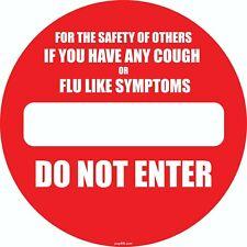 "DO NOT ENTER- If flue like symptoms sign 8""X 8"""