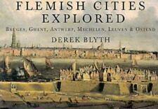 Flemish Cities Explored: Bruges, Ghent, Antwerp, Mechelen, Leuven, & Ostend (P..