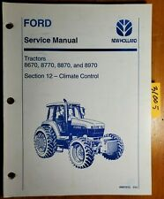 Ford New Holland 8670 8770 8870 8970 Tractor Climate Sec 12 Service Manual 9/94