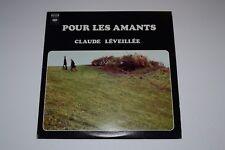 Pour Les Amants~Claude Leveillee~1972 Chanson~Canadian IMPORT~FAST SHIPPING!!!