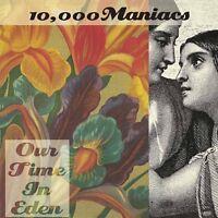 000 MANIACS 10 - OUR TIME IN EDEN 180GR.  VINYL LP NEW+
