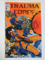 Trauma Corps #1 (Anubis Press 1994) Signed by Ryan Dunlavey (1st Published Work)