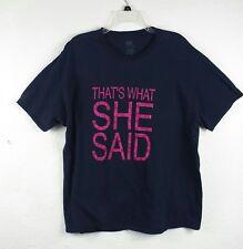 PLATINUM Womens Thats What She Said T Shirt Size XL Black Cotton Short Sleeve