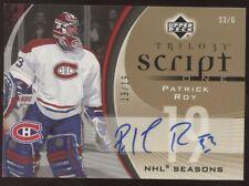 2006-07 UD Trilogy Patrick Roy Script One NHL Seasons Auto 13/19