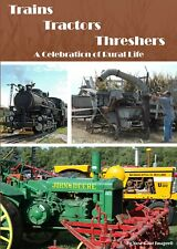 Trains, Tractors and Threshers, a DVD by Yard Goat Images