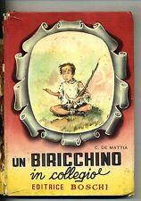 Carlo De Mattia # UN BIRICHINO IN COLLEGIO # Boschi 1955