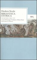 Biblioteca storica. Testo greco a fronte, DIODORO SICULO, BUR RIZZOLI LIBRI