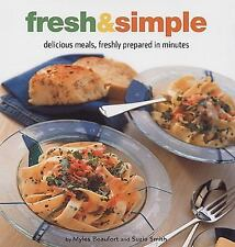 Fresh & Simple: Delicious Meals, Freshly Prepared in Minutes (Healthy -ExLibrary