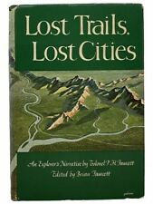 Lost Trails, Lost Cities: From His Manuscripts, Letters, and Other Records