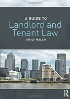 A Guide to Landlord and Tenant Law Book - by Emily Walsh (2018, Paperback)