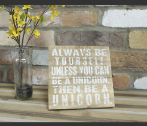 'Unicorn' Inspired Quote Plaque With Stand Height 16cm Distressed Wood Finish #5