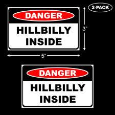"Danger Hillbilly Warning Sticker  3/""x 5/"""