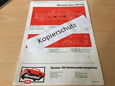 Mercedes W 114 - W 115   200 bis 250 ab 1968 / Terotex Hohlraumversiegelungsplan