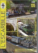 L'ESCARBILLE N°135 - POUR LES DEBUTANTS / MOTEUR A DISTRI. ROTATIVE / TENDER