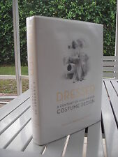 DRESSED A CENTURY OF HOLLYWOOD COSTUME DESIGN BY DEBORAH LANDIS 1ST ED SIGNED