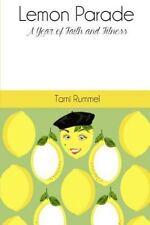 Lemon Parade: A Year of Faith and Fitness