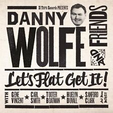 Let's Flat Get It - Danny & Friends Wolfe (2012, CD NIEUW)