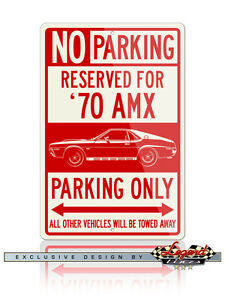 AMC AMX 1970 Coupe Reserved Parking Sign 8x12 Aluminum Sign - American Car