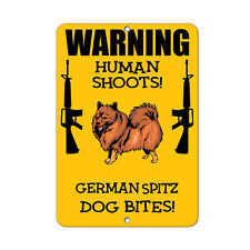 German Spitz Dog Human Shoots Fun Novelty Metal Sign