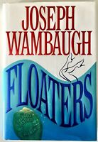 Floaters: Joseph Wambaugh - PRISTINE SIGNED & INSCRIBED First Edition 1996