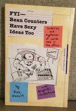 FYI - Bean Counters Have Sexy Ideas Too : Histories and mysteries of words used