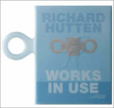 Richard Hutten: Works in Use-ExLibrary