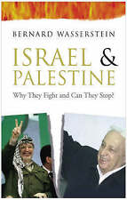 Good, Israel and Palestine: Why They Fight and Can They Stop?, Wasserstein, Bern