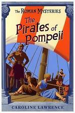 The Pirates of Pompeii by Caroline Lawrence (Paperback, 2002)