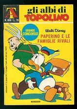 GLI ALBI DI TOPOLINO 866 GIUGNO 1971 WALT DISNEY PAPERINO E LE FAMIGLIE RIVALI