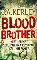 Blood Brother by J. A. Kerley (Paperback)