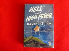 Hell and High Fever By David Selby (1956) 1st Ed HCDJ,