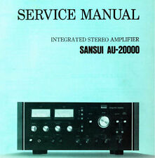 SANSUI AU-20000 Integrated Stereo Amp Service Manual inkl. Schems Printed eng