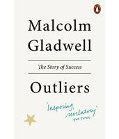 Outliers: The Story of Success by Malcolm Gladwell (2009, Paperback)