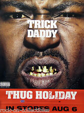 Trick Daddy 2002 Thug Holiday 2-Sided Official Promo Poster Trina