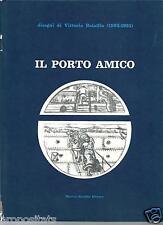 YE 01 IL PORTO AMICO Disegni di Vittorio Bolaffio (1883-1931) comm. Libero Mazzi