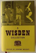 A Wisden Collection Edited by Graeme Wright (Cricket) ISBN: 0747574359