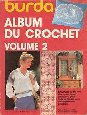 """LIVRE LOISIR CREATIF """" BURDA """" ALBUM DU CROCHET VOLUME 2 ...."""
