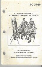 TC 25-30 A Leader's Guide to Comany Training Meetings Dept of the Army... F116