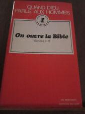 Quand Dieu parle aux Hommes 1: on ouvre la Bible Genèse 1-11/ Editions du Cerf