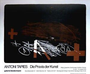 Antoni Tapies: Die Praxis der Kunst. 1976. Signiertes Plakat, O.-Farblithografie