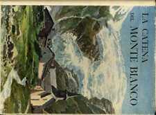 La catena del Monte Bianco. Traduzione e prefazione di Pinin Lampugnani; opera a