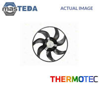 THERMOTEC ENGINE COOLING RADIATOR FAN D8X014TT I NEW OE REPLACEMENT