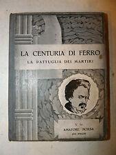 Amatore Sciesa Leo Pollini: Centuria di Ferro 1936 Martiri Fascismo, tavole nero