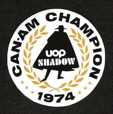 UOP Shadow Can-Am Champion 1974 Sticker, Vintage Sports Car Racing Decal