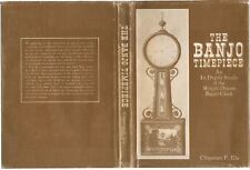 The Banjo Timepiece: An In-Depth Study by Chipman Ela - HARDCOVER
